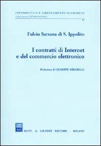 9788814086038: I contratti di Internet e del commercio elettronico
