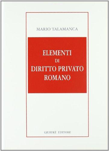 9788814093470: Elementi di diritto privato romano