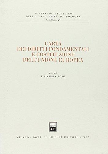Carta dei diritti fondamentali e costituzione dell'Unione Europea: L. S. Rossi