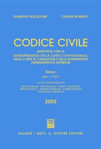 9788814094262: Codice civile. Annotato con la giurisprudenza della Corte costituzionale, della Corte di Cassazione e delle giurisdizioni amministrative superiori