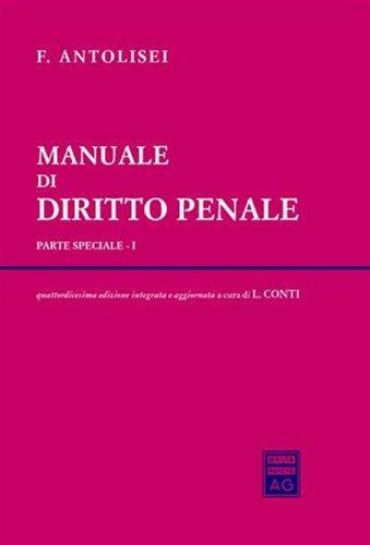 Manuale di diritto penale parte speciale: F. Antolisei