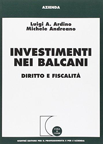9788814099076: Investimenti nei Balcani. Diritto e fiscalità