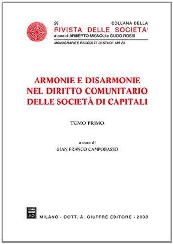 9788814099304: Armonie e disarmonie nel diritto comunitario delle società di capitali