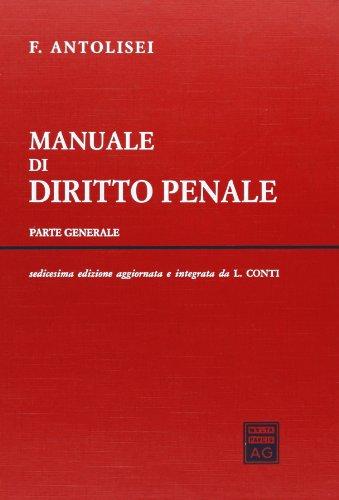 9788814102608: Manuale di diritto penale. Parte generale