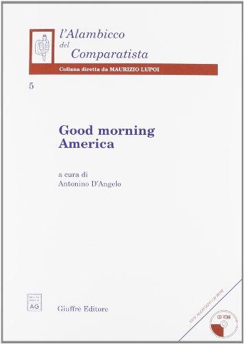 9788814104008: Good morning America (L'alambicco del comparatista)