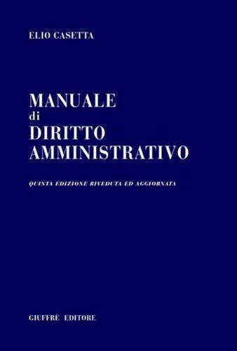 9788814104787: Manuale di diritto amministrativo