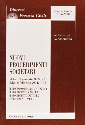 Nuovi procedimenti societari (D.Lgs. 17 gennaio 2003,: Annamaria Ambrosio; Adelaide