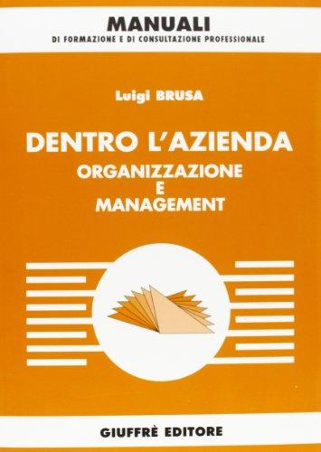 9788814112355: Dentro l'azienda. Organizzazione e management