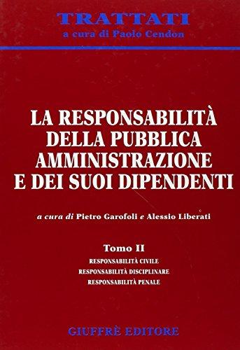 9788814115875: La responsabilità della pubblica amministrazione e dei suoi dipendenti