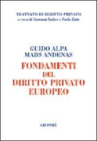 9788814118753: Fondamenti del diritto privato europeo