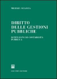 9788814127687: Diritto delle gestioni pubbliche. Istituzioni di contabilità pubblica