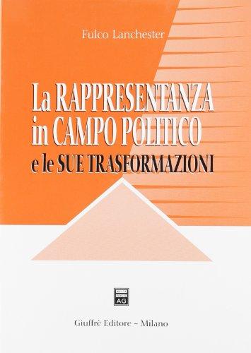 9788814131097: La rappresentanza in campo politico e le sue trasformazioni