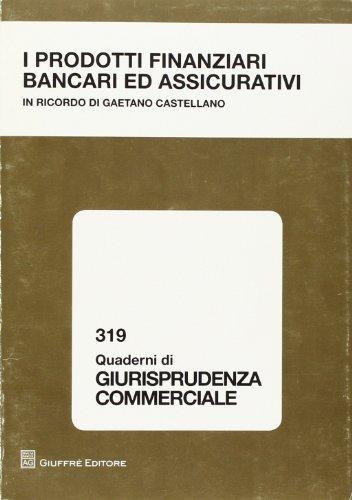 9788814141591: I prodotti finanziari bancari ed assicurativi