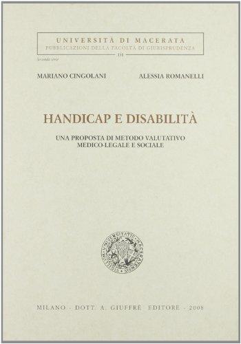 Handicap e disabilità. Una prosposta di metodo: Mariano Cingolani; Alessia