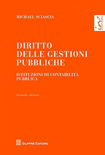 9788814146817: Diritto delle gestioni pubbliche. Istituzioni di contabilità pubblica