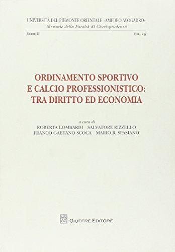 9788814152634: Ordinamento sportivo e calcio professionistico. Tra diritto ed economia