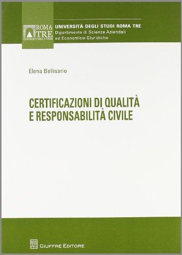 Certificazioni di qualità e responsabilità civile: Bellisario, Elena
