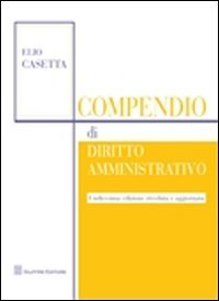 9788814156380: Compendio di diritto amministrativo