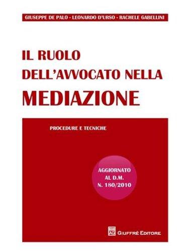 9788814158735: Il ruolo dell'avvocato nella mediazione. Procedure e tecniche