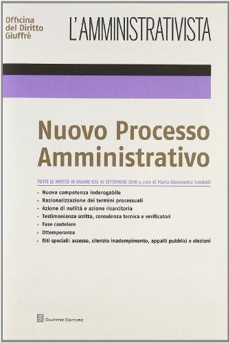 9788814159619: L'amministrativista. Nuovo processo amministrativo