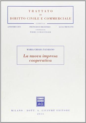 La nuova impresa cooperativa: M. Chiara Tatarano