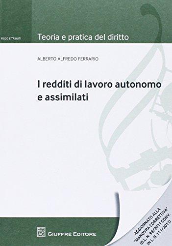 I redditi di lavoro autonomo e assimilati: Alberto A. Ferrario