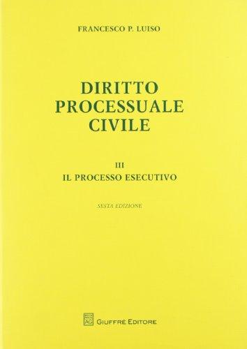 9788814171826: Diritto processuale civile vol. 3 - Il processo esecutivo