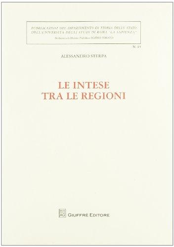 9788814173134: Le intese tra le regioni