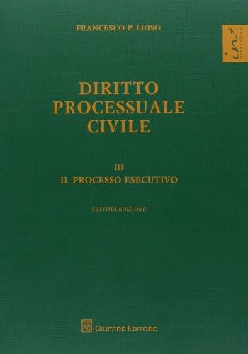 9788814173295: Diritto processuale civile vol. 3 - Il processo esecutivo