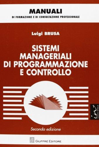 9788814173561: Sistemi manageriali di programmazione e controllo