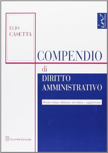 9788814174445: Compendio di diritto amministrativo