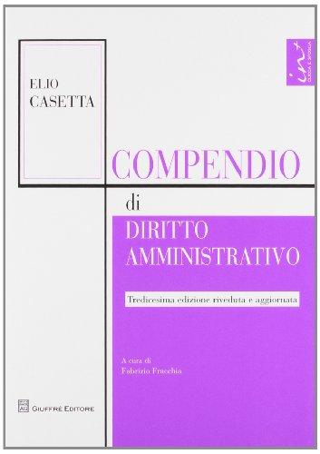 9788814180736: Compendio di diritto amministrativo