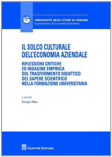 Il solco culturale dell'economia aziendale: Giorgio Mion