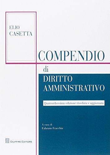 9788814182907: Compendio di diritto amministrativo