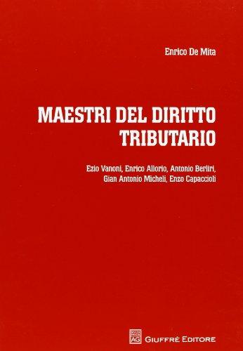 Maestri del diritto tributario: Enrico De Mita