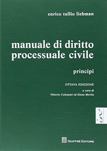 Manuale di diritto processuale penale. Principi: Elena Merlin; Enrico