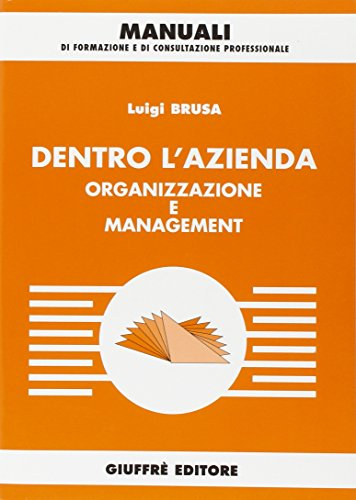 9788814211829: Dentro l'azienda. Organizzazione e management