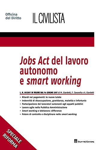 Jobs act del lavoro autonomo e smart: Francesca Ciavarella; Marco