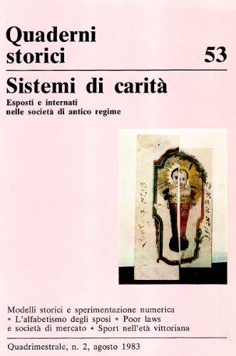Sistemi di carità, esposti e internati nelle società di antico regime.: Cappelletto,G...