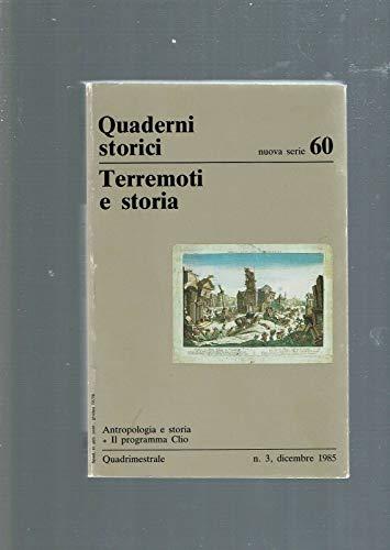 Terremoti e storia.: Postpischl,D. Ferrari,G. Marmo,C. Melville,C.P. Figliuolo,B. e altri