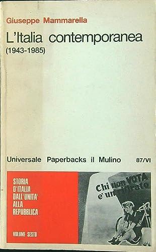 L'Italia contemporanea (1943-1985) (Universale paperbacks Il mulino): Mammarella, Giuseppe