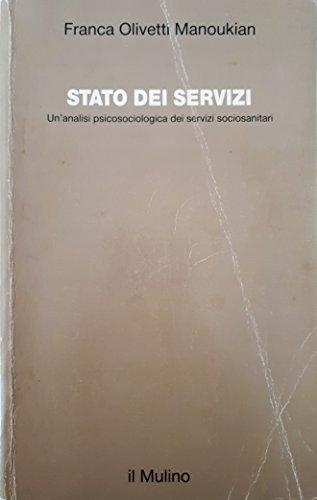 9788815017574: Stato dei servizi: Un'analisi psicosociologica dei servizi sociosanitari (Studi e ricerche) (Italian Edition)