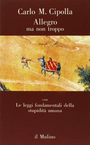 9788815019806: Allegro ma non troppo (Contrappunti) (Italian Edition)