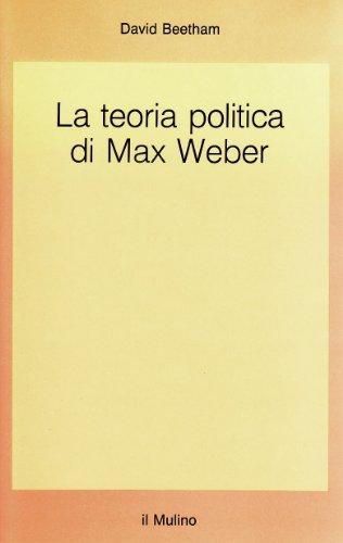 9788815020659: La teoria politica di Max Weber