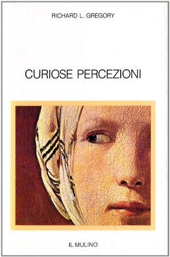 Curiose percezioni: Richard L. Gregory