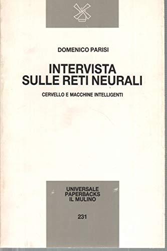 9788815023018: Intervista sulle reti neurali. Cervello e macchine intelligenti