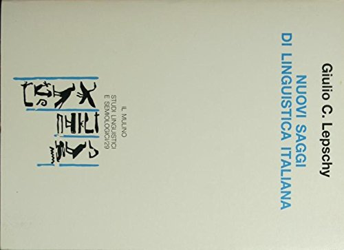 Nuovi saggi di linguistica italiana (Studi linguistici e semiologici) (8815023860) by Lepschy, Giulio C