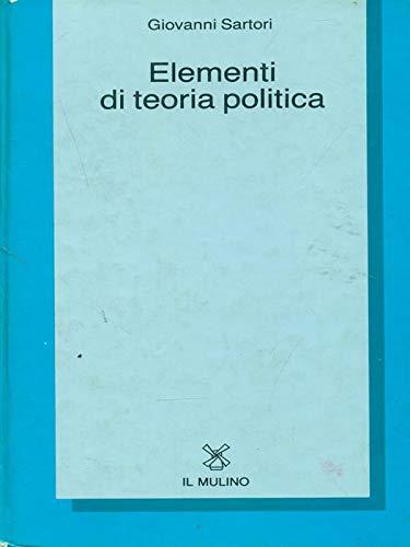9788815025036: Elementi di teoria politica (Collezione di testi e di studi)