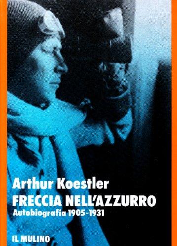 Freccia nell'azzurro. Autobiografia (1905-1931) (8815025065) by [???]