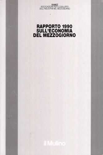 Rapporto Svimez 1990 sull'economia del Mezzogiorno: Svimez